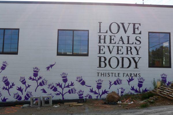 Thistle Farms: Love Heals