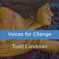 Voices for Change - Todd Landman