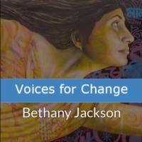 Voices for Change - Bethany Jackson