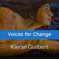 Voices for Change - Kieran Guilbert